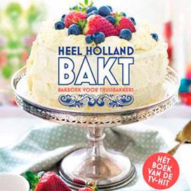 Heel Holland bakt krijgt eigen kookboek