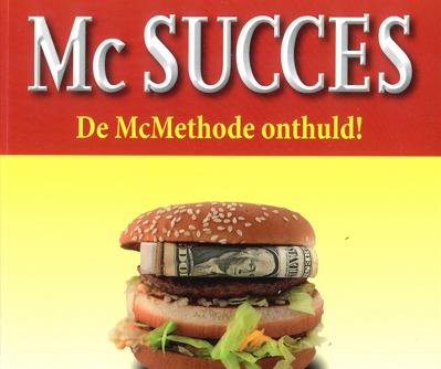 Waarom McDonald's slaagt waar anderen falen