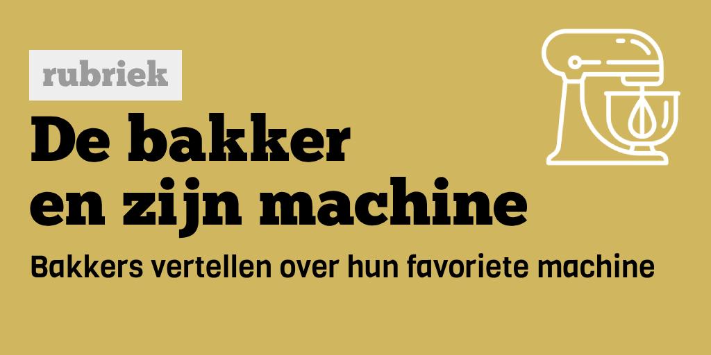 De bakker en zijn machine